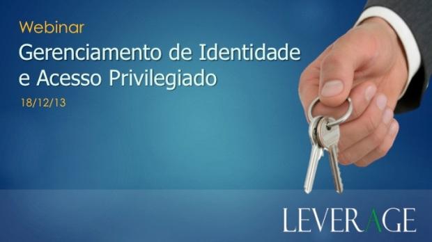 Webinar Gerenciamento de Identidade e Acesso Privilegiados