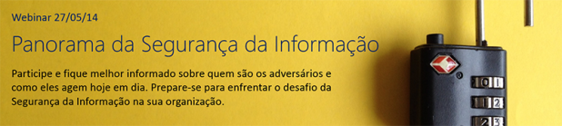Webinar Panorama Segurança da Informação