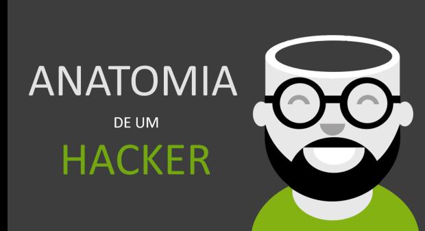 Anatomia de um Hacker