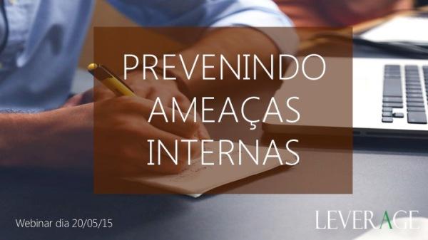 Webinar Ameacas Internas