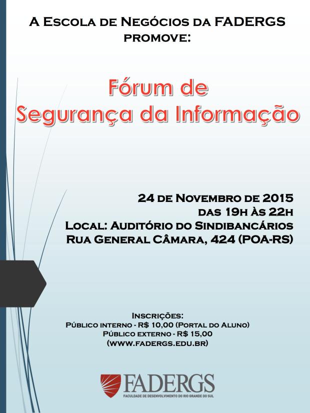 Fórum de Segurança da Informação - FADERGS